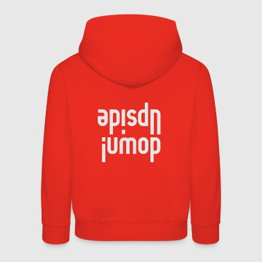 upside down - fair - Kids' Premium Hoodie