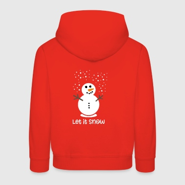 Let it snow - Kinder Premium Hoodie