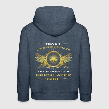 NEVER UNDERESTIMATE GIRL WIFE WOMAN BRICKLAYER - Kids' Premium Hoodie