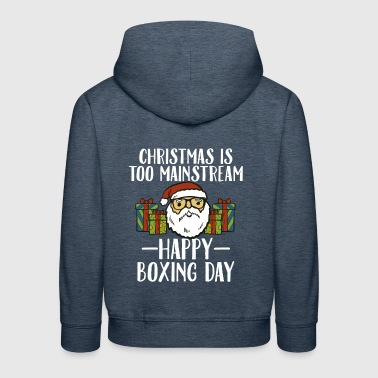 Kerstmis is te mainstream Santa Happy Boxing Day - Kinderen trui Premium met capuchon