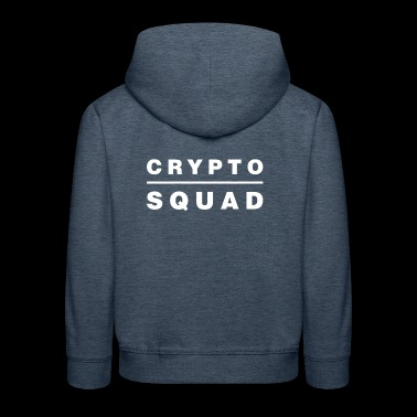Crypto Squad Cool Cryptocurrency HODL Blockchain - Kids' Premium Hoodie