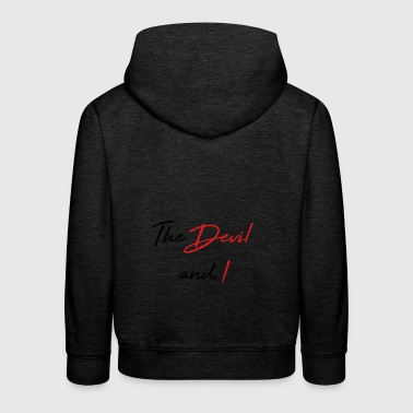 the devil and i - Kids' Premium Hoodie