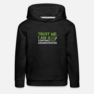 Contract But Art Contract Administrator - Trust me, I am a contract - Kids' Premium Hoodie