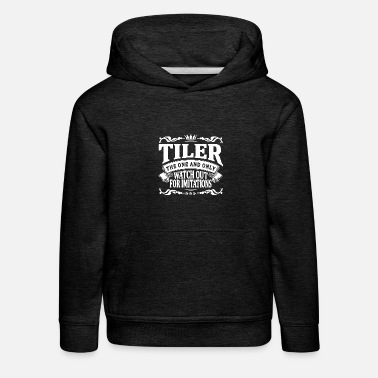 Daddy tiler the one and only - Kids' Premium Hoodie