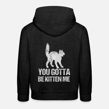Cat Cat You're kidding? - Kids' Premium Hoodie