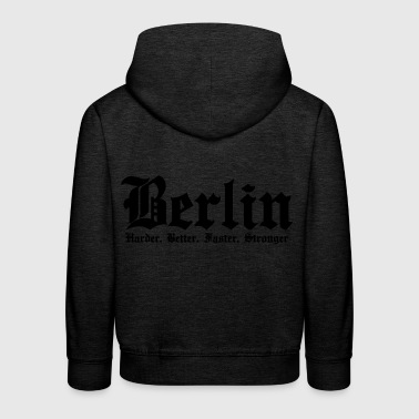 Berlin Harder Better Faster Stronger - Kinder Premium Hoodie