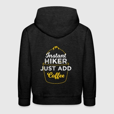Instant Hiker Hiking and Camping Shirt - Kinder Premium Hoodie