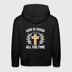 GodIs Good God Is Good All the Time Christian - Kids' Premium Hoodie