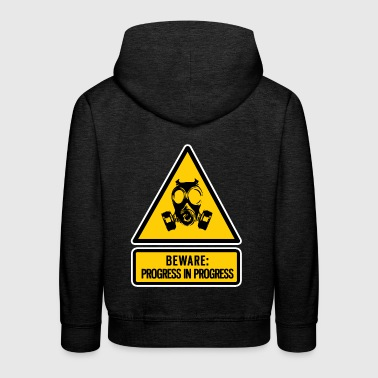 beware: progress in progress - Kids' Premium Hoodie