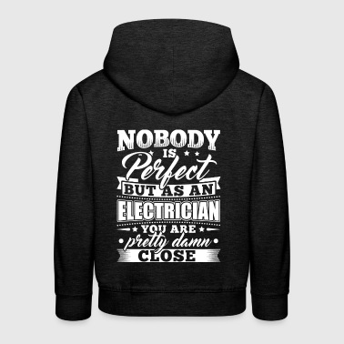 Funny Electrician Shirt Nobody Perfect - Kids' Premium Hoodie