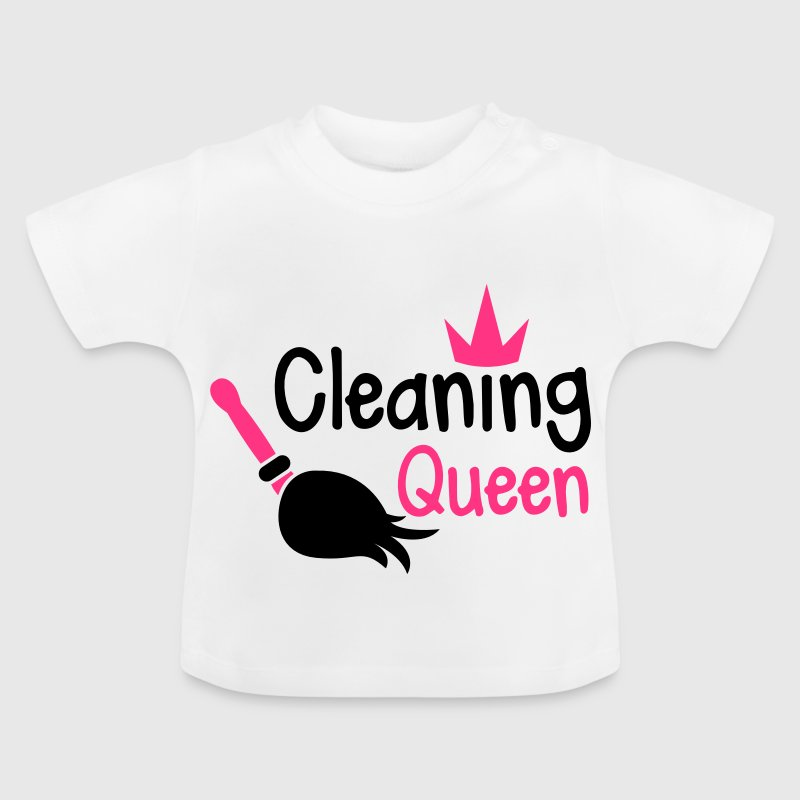 cleaning queen with a broom and a royal crown - Baby T-Shirt