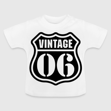 Vintage 06 Baby T-shirts - Baby T-shirt