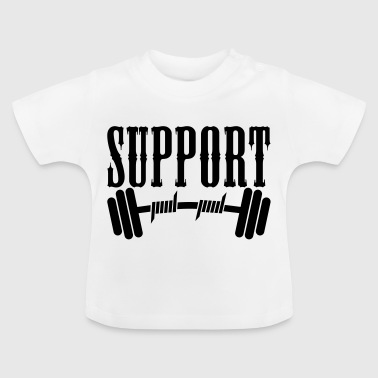 Support Bodybuilding Sports wear - Baby T-Shirt