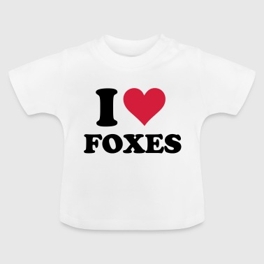 I Heart Foxes - Baby T-Shirt
