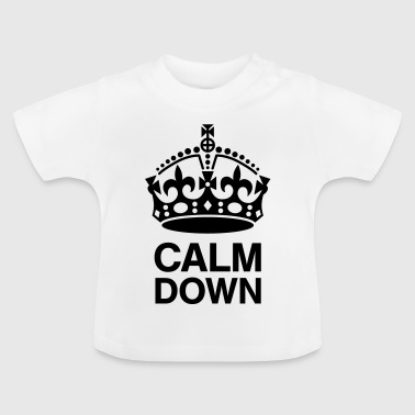Kroon Calm Down Baby shirts - Baby T-shirt