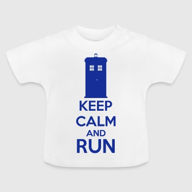Keep Calm And Run - Camiseta bebé
