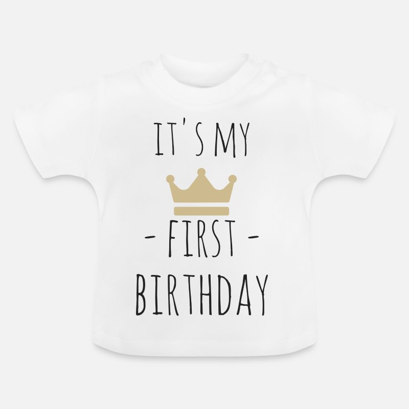 Its My First Birthday Baby T Shirt