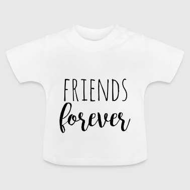 Friends forever - black -Design für Zwillinge - Baby T-Shirt