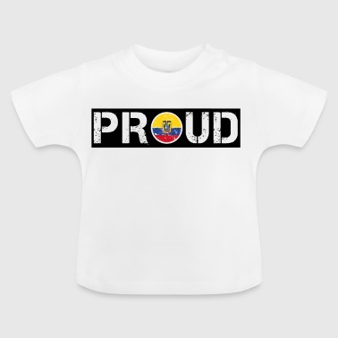 PROUD ROOTS HOME LOVE GIFT Ecuador - Baby T-Shirt