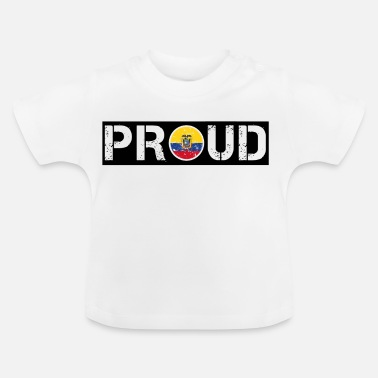 Ecuador PROUD ROOTS HOME LOVE GIFT Ecuador - Baby T-Shirt