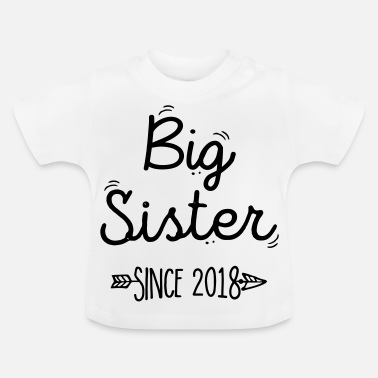 Since Big sister Since 2018 - T-shirt Bébé