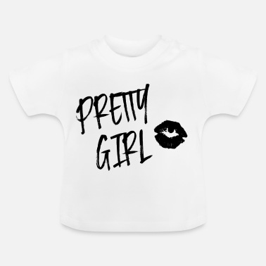 Pretty Pretty girl - T-shirt Bébé