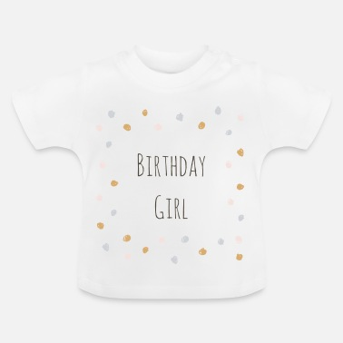 Birthday Girl birthday girl - T-shirt Bébé