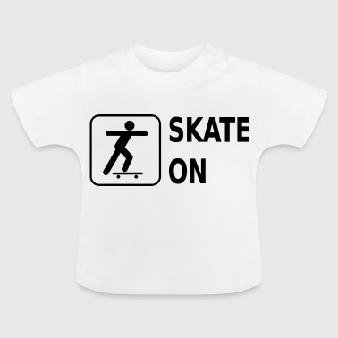 Skateboard longboard on, black - idée cadeau - T-shirt Bébé