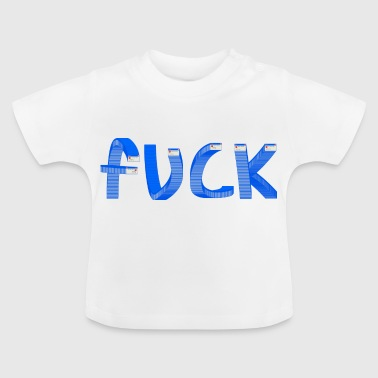 Fuck Windows Error - Baby T-Shirt