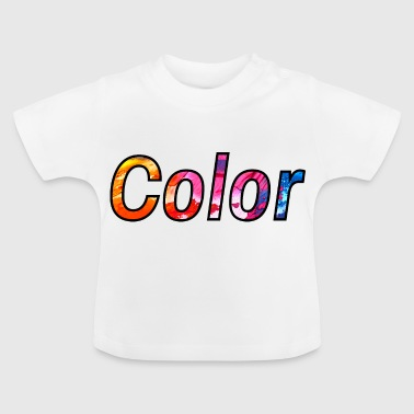 colour - Baby T-Shirt