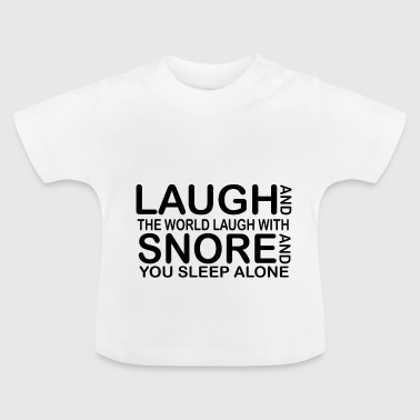 laugh funny quotes - Baby T-shirt
