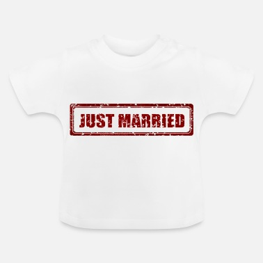 Marry Just Married Married Married Married - Baby T-Shirt