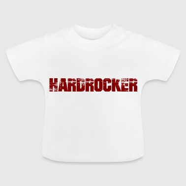 Hard Rocker - Baby T-shirt