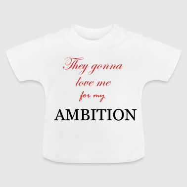 AMBITION - Baby T-shirt