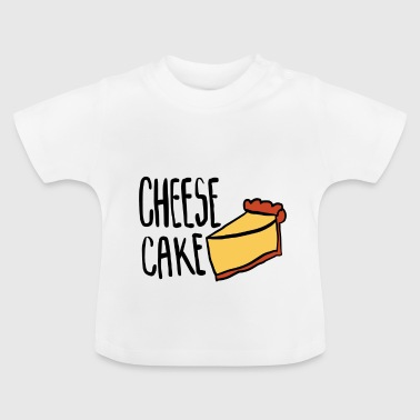 Cheesecake - Baby T-Shirt