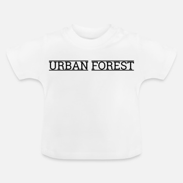Urban urban forest - Baby T-shirt