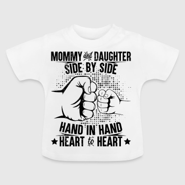 Mommy and daughter heart to heart - Baby T-Shirt