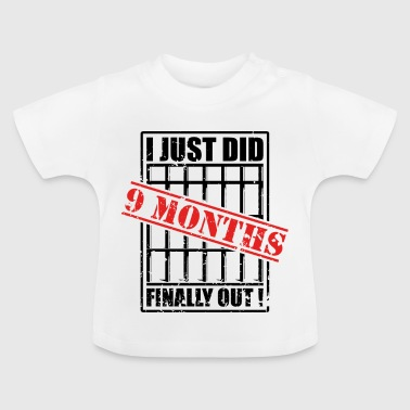 Babis Baby 9month babies baby sayings - Baby T-Shirt