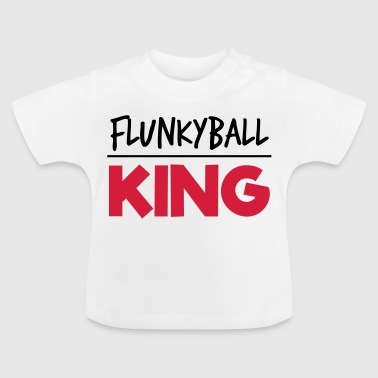 Flunkyball King - Baby T-Shirt