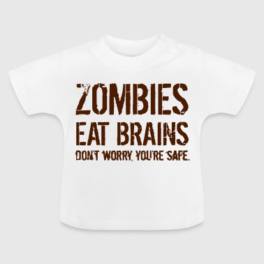 ZOMBIES EAT BRAINS - Baby-T-shirt