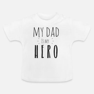 Søn Min far er min Hero - Baby T-shirt
