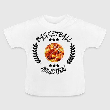 Basketball Addiction - afhængighed Boldsport - Baby T-shirt