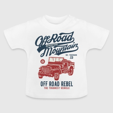 OFF ROAD JEEP - Jeep Shirt Design - Baby T-shirt