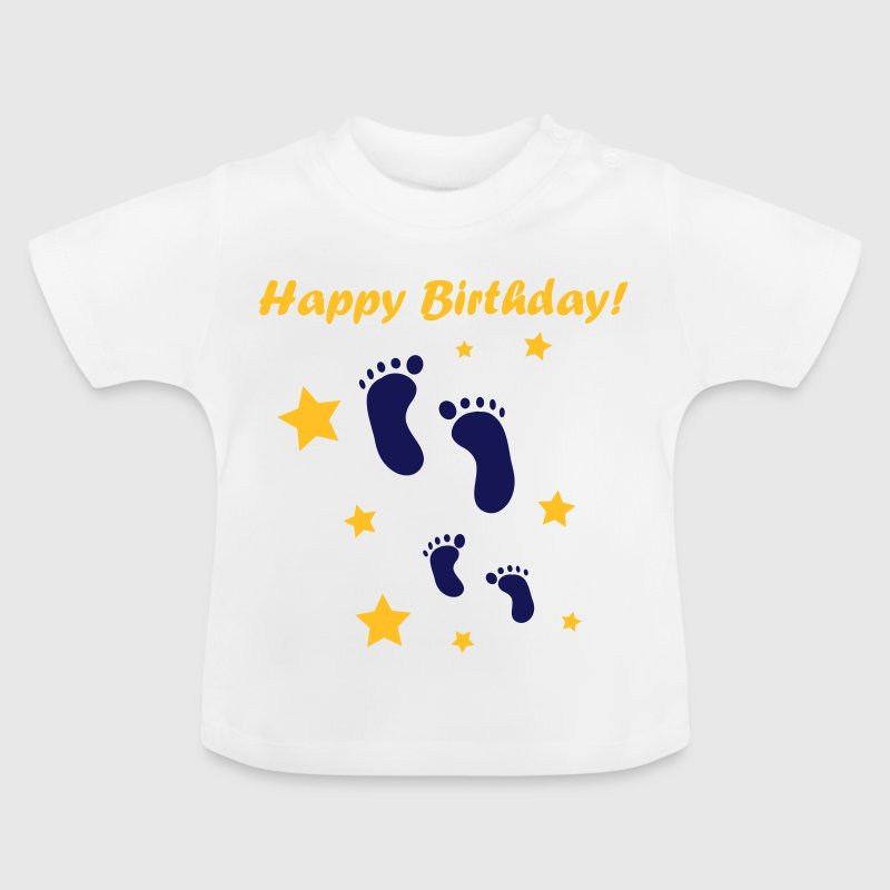 Happy Birthday Baby! - Baby T-Shirt