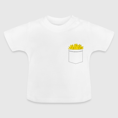 Fries in the breast pocket - Fries Fries - Baby T-Shirt