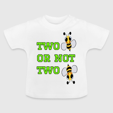 to bee or not to bee - Fleeting Bee - Baby T-Shirt