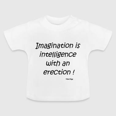 Cool quote - Baby T-Shirt