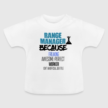 range manager - Baby T-shirt