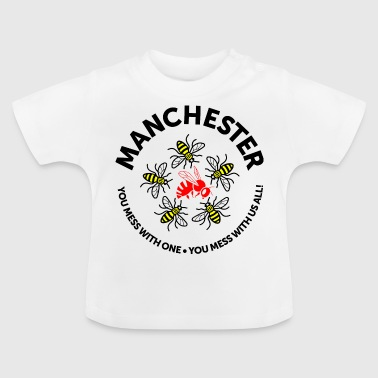 Manchester Don't Mess with Manchester - Baby T-Shirt