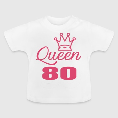 Queen 80 years old - Baby T-Shirt